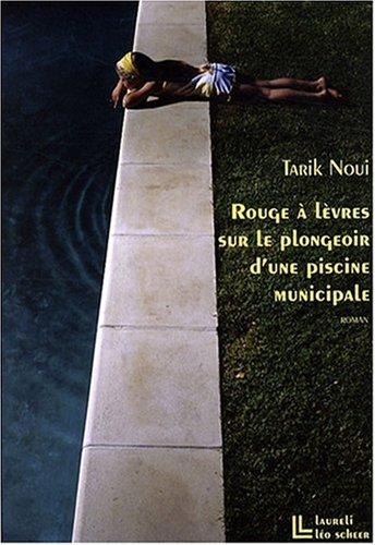 Rouge à lèvres sur le plongeoir d'une piscine municipale (Laureli)
