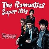 Songtexte von The Romantics - Super Hits