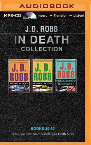 J. D. Robb In Death Collection Books 30-32: Fantasy in Death, Indulgence in Death, Treachery in Death - Book  of the In Death