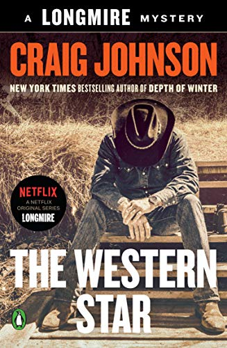 Compare Textbook Prices for The Western Star: A Longmire Mystery Reprint Edition ISBN 9780143109136 by Johnson, Craig