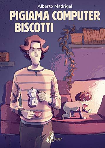 Pigiama Computer Biscotti di [Alberto Madrigal]