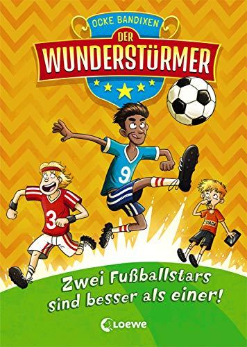 Der Wunderstürmer 2 - Zwei Fußballstars sind besser als einer!: Lustiges Fußballbuch für Jungen und Mädchen ab 9 Jahre