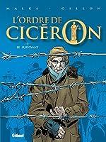 L'ordre De Cicéron, Tome 3:  Le Survivant 2723458571 Book Cover