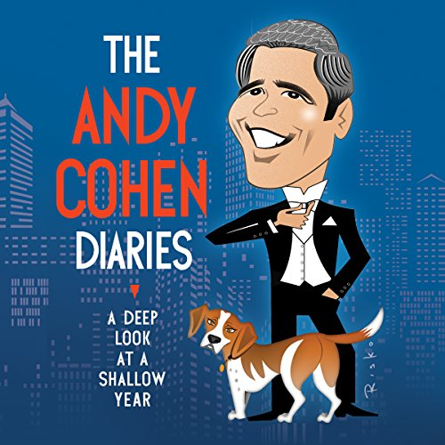 The Andy Cohen Diaries audiobook cover art