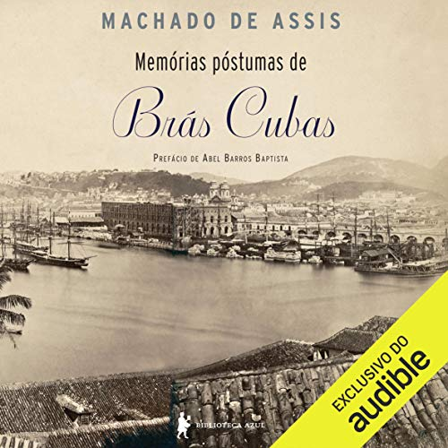 Memórias póstumas de Brás Cubas [The Posthumous Memoirs of Bras Cubas]  By  cover art