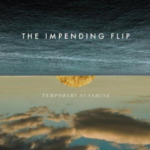 The Impending Flip
