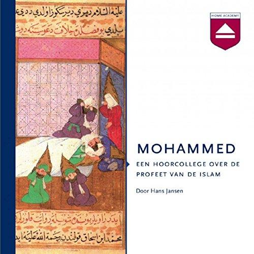Mohammed: Een hoorcollege over de profeet van de islam audiobook cover art