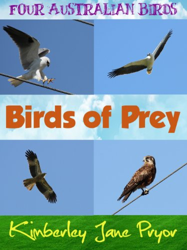 Birds of prey (Four Australian birds Book 2) (English Edition)