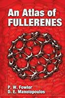 An Atlas of Fullerenes (Dover Books on Chemistry)