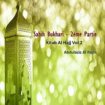 Sahih Bukhari - 2ème Partie Vol 2 (Kitab Al Hajj)