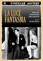 La Luce Fantasma [Italian Edition]