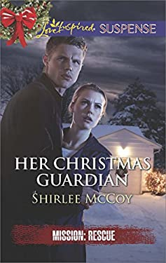 Her Christmas Guardian (Mission: Rescue Book 2)