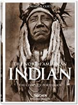 The North American Indian: The Complete Portfolios Hardcover May 8, 2015