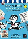Cahier de jeux Le Petit Nicolas pour les adultes