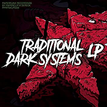 Traditional Dark Systems LP