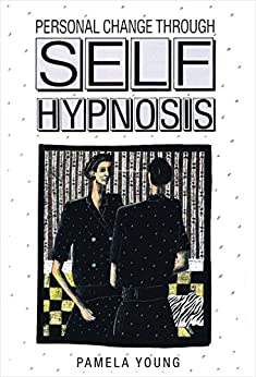 Personal Change through Self-Hypnosis by [Pamela Young]