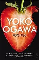 Revenge by Stephen Snyder Yoko Ogawa(2014-07-03)