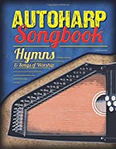 Autoharp Songbook: Hymns & Songs of Worship