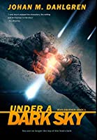 Under A Dark Sky: Premium Hardcover Edition