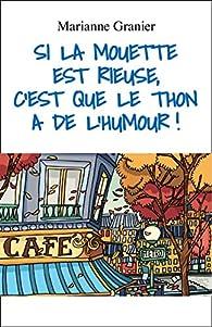 Si la mouette est rieuse, c'est que le thon a de l'humour ! par Marianne Granier