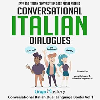 Conversational Italian Dialogues: Over 100 Italian Conversations and Short Stories audiobook cover art