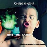 Resist This World