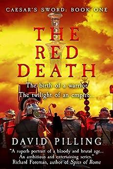 The Red Death (Caesar's Sword Book 1) (English Edition) par [David Pilling]