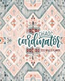 Chaos Coordinator: 2020 Weekly Planner: Jan 1, 2020 to Dec 31, 2020: 12 Month Organizer & Diary with Weekly & Monthly View
