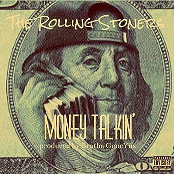 Money Talkin'