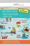 ISO 9001:2015 the easy way: The complete ISO 9001:2015 in plain language