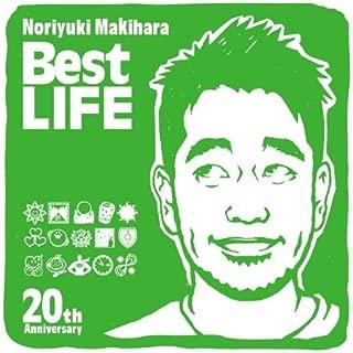 Noriyuki Makihara 20th Anniversary Best LIFE