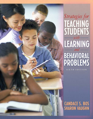 Strategies for Teaching Students with Learning and Behavior Problems (6th Edition)