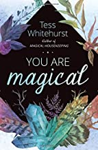 Best tess whitehurst you are magical Reviews