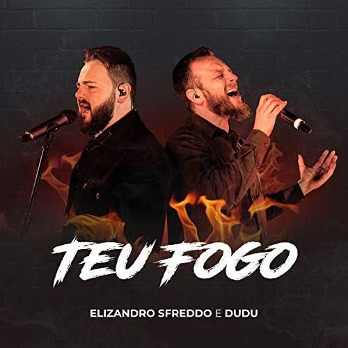 Elizandro Sfreddo feat. Dudu (Missão Amor Maior)