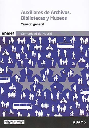 Temario general Auxiliares de Archivos, Bibliotecas y Museos. Comunidad de Madrid