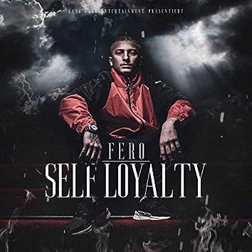 Self Loyalty