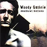 Dustbowl Ballads - Woody Guthrie