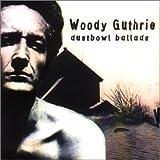 Songtexte von Woody Guthrie - Dust Bowl Ballads