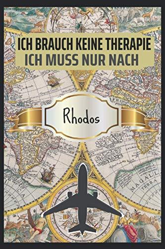 Ich Brauch keine Therapie Rhodos