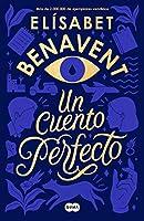 Un cuento perfecto / A Perfect Short Story