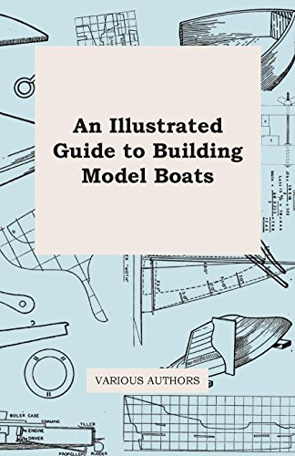 An Illustrated Guide to Building Model Boats (English