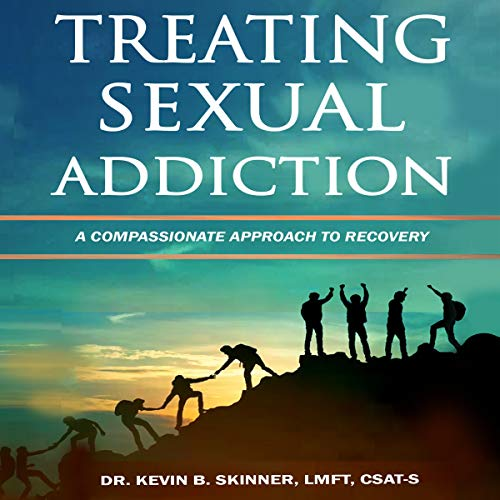 Treating Sexual Addiction audiobook cover art