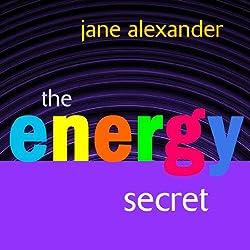 The Energy Secret by Jane Alexander