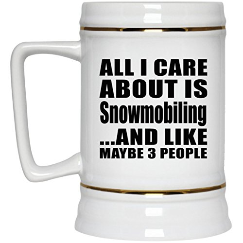 All I Care About Is Snowmobiling - 22oz Beer Stein Ceramic Bar Mug Tankard Drinkware - Idea for Friend Mom Dad Kid Son Daughter Birthday Christmas Thanksgiving Anniversary