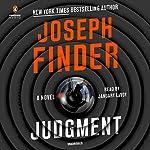 Judgment     A Novel              Autor:                                                                                                                                 Joseph Finder                               Sprecher:                                                                                                                                 January LaVoy                      Spieldauer: 10 Std. und 19 Min.     1 Bewertung     Gesamt 4,0