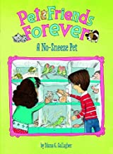 A No-Sneeze Pet (Pet Friends Forever) by Diana G Gallagher (2013-08-01)