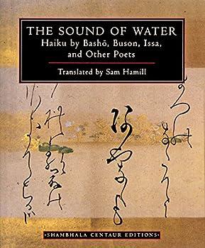 The Sound of Water  Haiku by Basho Buson Issa and Other Poets  Shambhala Centaur Editions