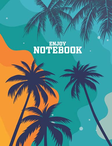 NOTEBOOK: ENJOY NOTEBOOK,lined paper 8.5 x 11 in -110 Page...