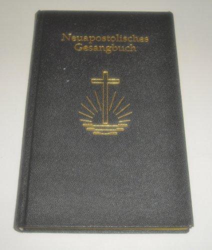 Neuapostolisches Gesangbuch [Broschiert] Hersg. Neuapostolischen Kirche International