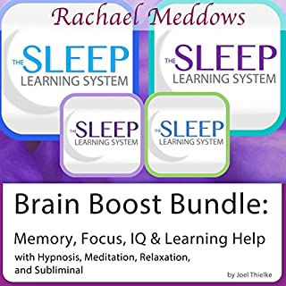 Brain Boost Bundle: Memory, Focus, IQ, Hypnosis, Meditation and Subliminal - The Sleep Learning System                   By:                                                                                                                                 Joel Thielke                               Narrated by:                                                                                                                                 Rachael Meddows                      Length: 6 hrs and 41 mins     1 rating     Overall 5.0